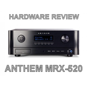 Hardware Review: Anthem MRX-520