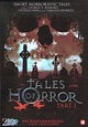 Tales of Horror Part 1