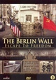 The Berlin Wall Escape To Freedom