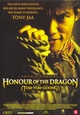 Honour of the Dragon (Tom-Yung-Goong)