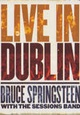 Bruce Springsteen with The Sessions Band – Live in Dublin