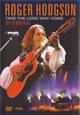 Roger Hodgson - Take the Long Way Home (Live in Montreal)
