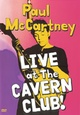 Paul McCartney – Live at The Tavern Club!