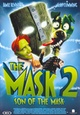 Mask 2, The: The Son of the Mask