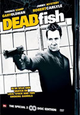Dutch FilmWorks: Dead Fish 2-disc SE Steelbook release