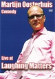 Martijn Oosterhuis – Live at Laughing Matters