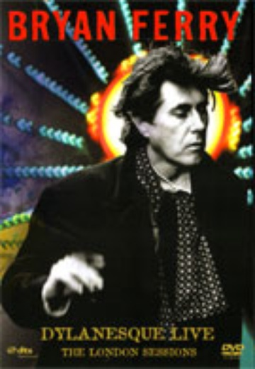 Bryan Ferry – Dylanesque Live: The London Sessions cover