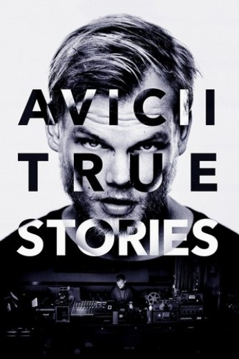 Avicii: True Stories cover