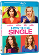 De komische film How To Be Single | Vanaf 11 mei op VOD en 8 juni op BD en DVD