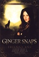 Ginger Snaps Trilogy (SCE)
