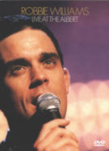 Robbie Williams - Live at The Albert cover