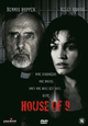 Indies: House of 9