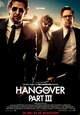 Hangover Part III, the