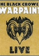 Black Crowes, The - Warpaint Live