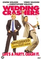 Wedding Crashers (Uncorked Edition)