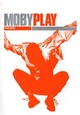 Moby - Play (The DVD)