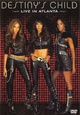 Destiny's Child – Live in Atlanta